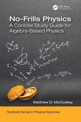 No-Frills Physics: A Concise Study Guide for Algebra-Based Physics book cover