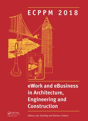 eWork and eBusiness in Architecture, Engineering and Construction: Proceedings of the 12th European Conference on Product and Process Modelling (ECPPM 2018), September 12-14, 2018, Copenhagen, Denmark book cover