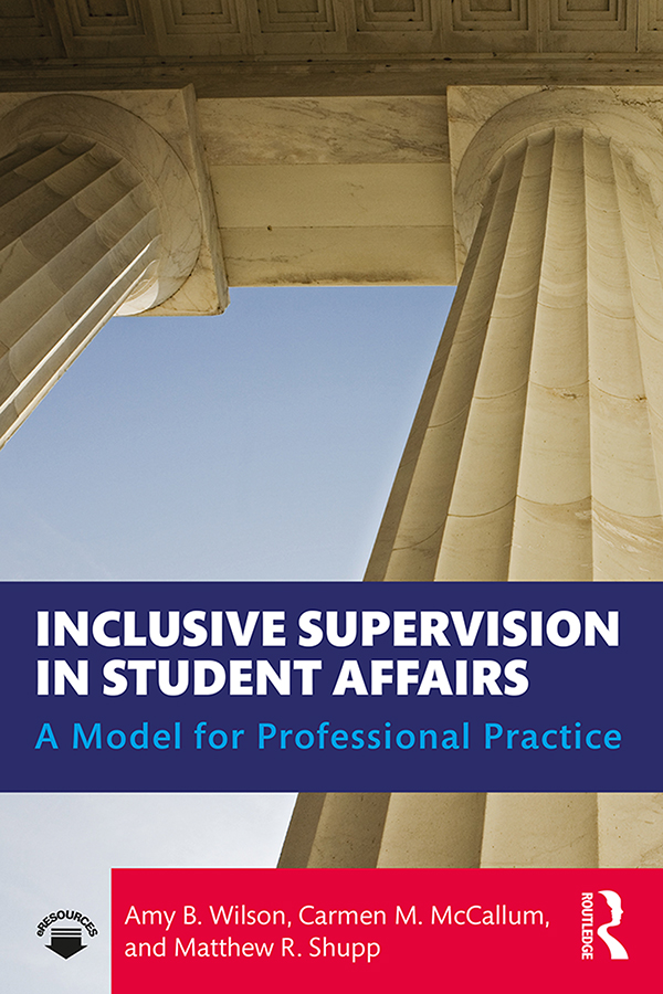 Inclusive Supervision in Student Affairs: A Model for Professional Practice book cover