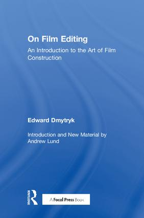 On Film Editing: An Introduction to the Art of Film Construction book cover