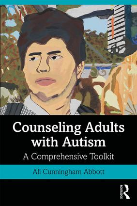 Counseling Adults with Autism: A Comprehensive Toolkit book cover