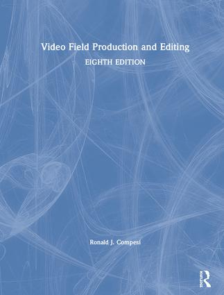 Video Field Production and Editing book cover