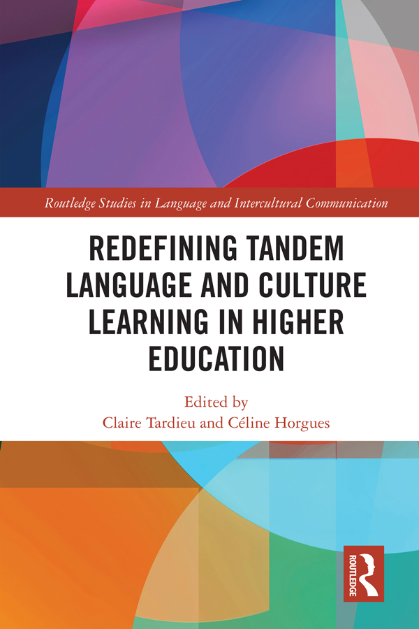 Redefining Tandem Language and Culture Learning in Higher Education: 1st Edition (Hardback) book cover