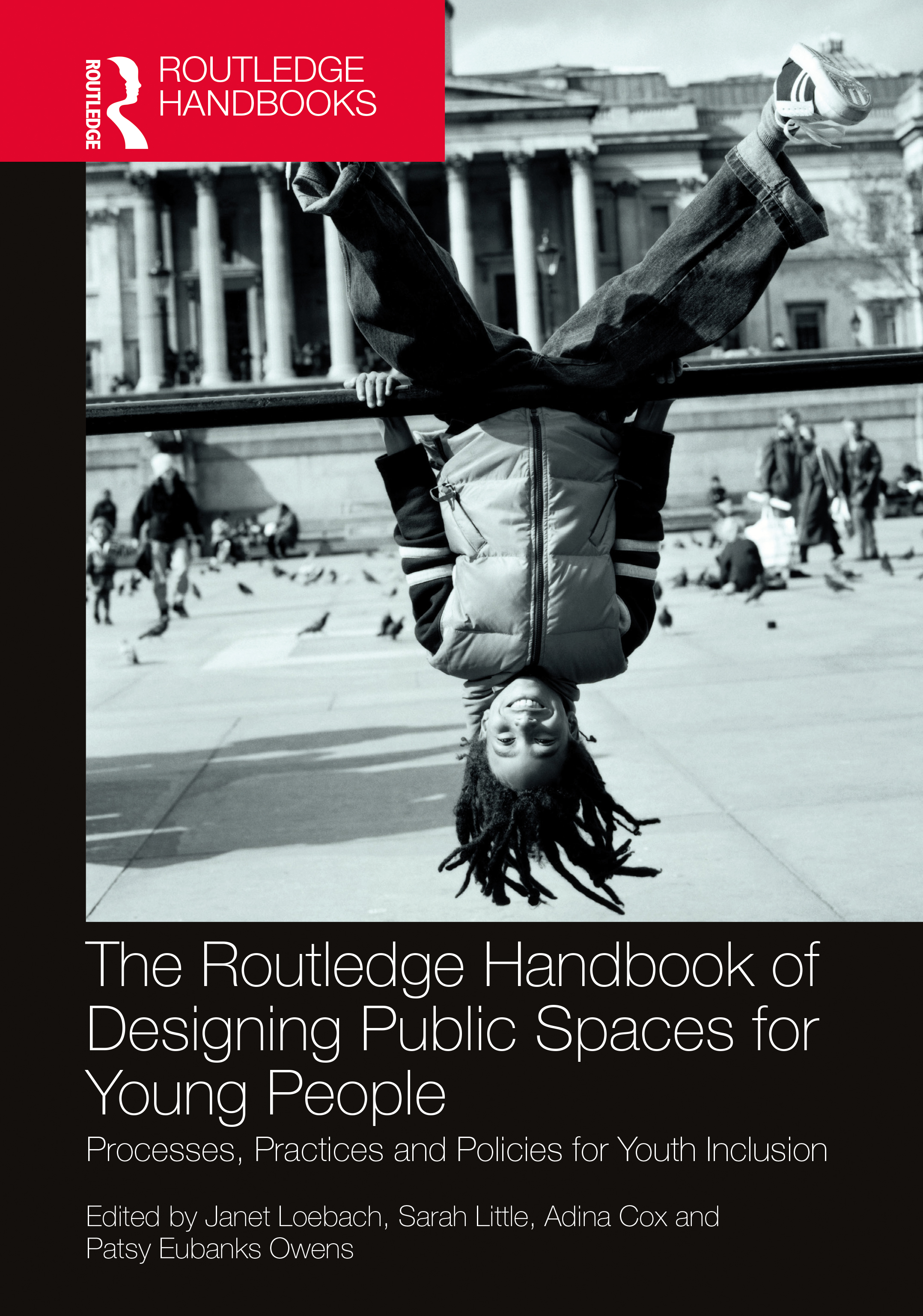 The Routledge Handbook of Designing Public Spaces for Young People: Processes, Practices and Policies for Youth Inclusion book cover