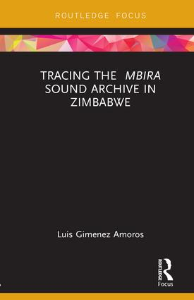 Tracing the <i>Mbira</i> Sound Archive in Zimbabwe book cover