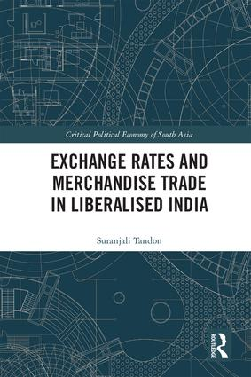 Exchange Rates and Merchandise Trade in Liberalised India book cover