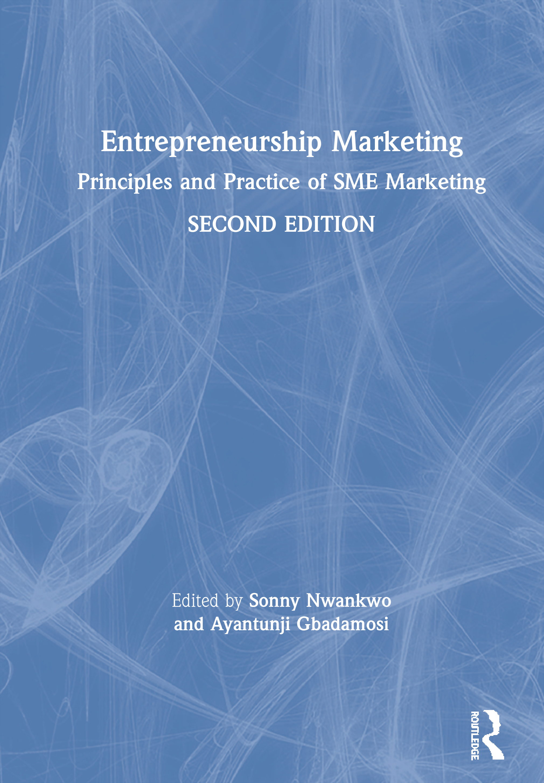 Entrepreneurship Marketing: Principles and Practice of SME Marketing book cover
