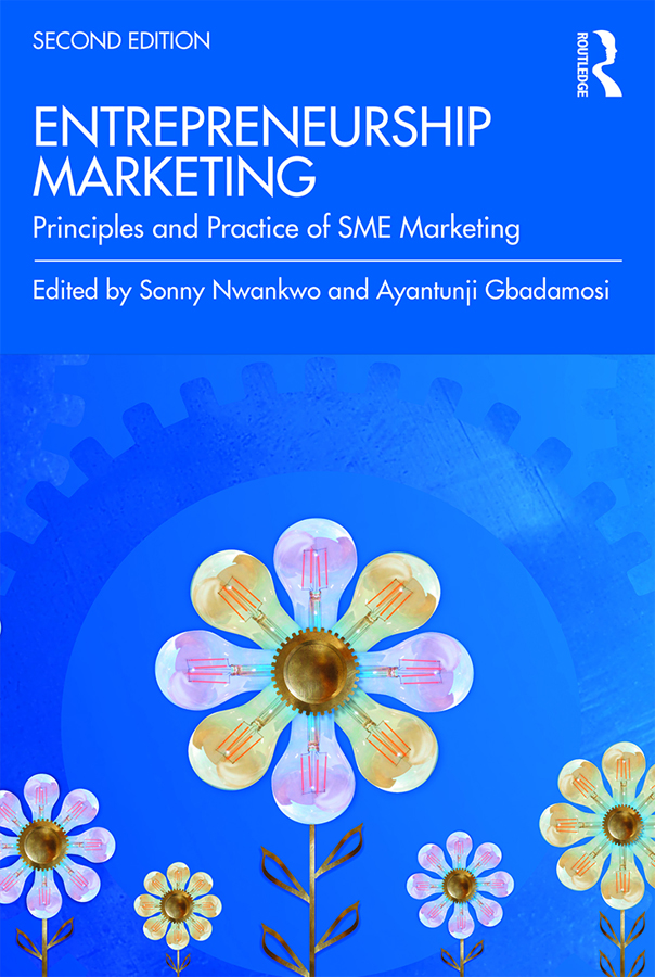 Entrepreneurship Marketing: Principles and Practice of SME Marketing book cover