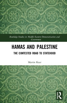 Hamas and Palestine: The Contested Road to Statehood, 1st Edition (Hardback) book cover