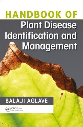 Handbook of Plant Disease Identification and Management: 1st Edition (Hardback) book cover
