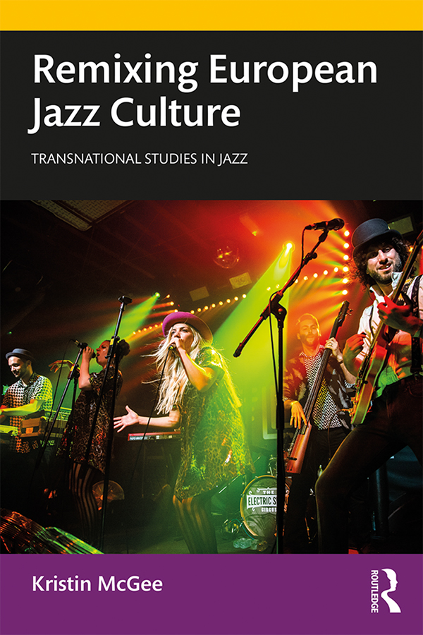 Remixing European Jazz Culture book cover