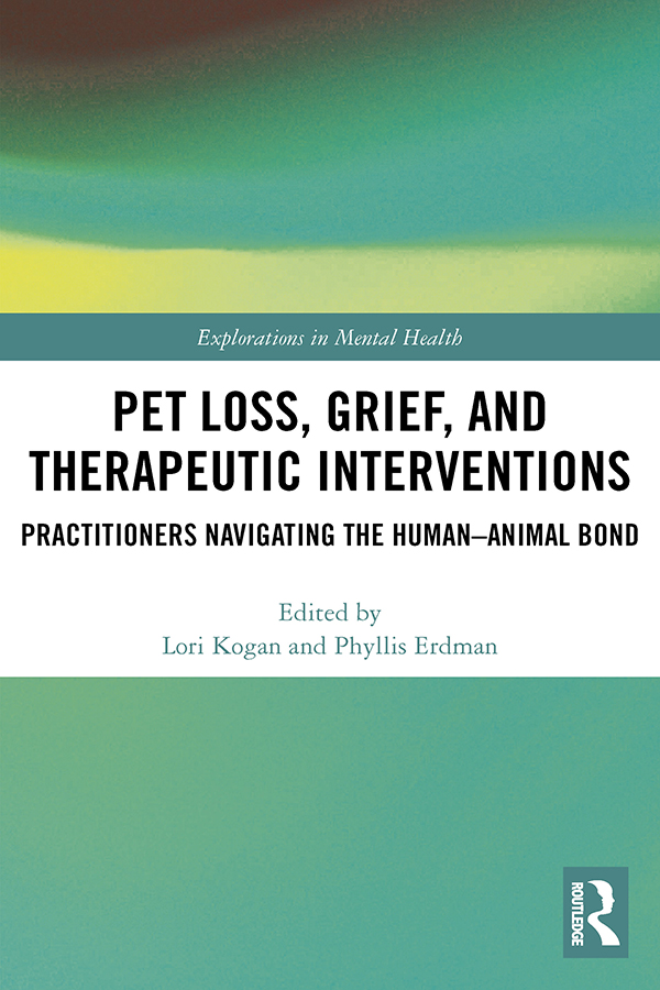 Pet Loss, Grief, and Therapeutic Interventions: Practitioners Navigating the Human-Animal Bond book cover