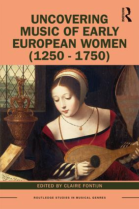 Uncovering Music of Early European Women (1250-1750) book cover