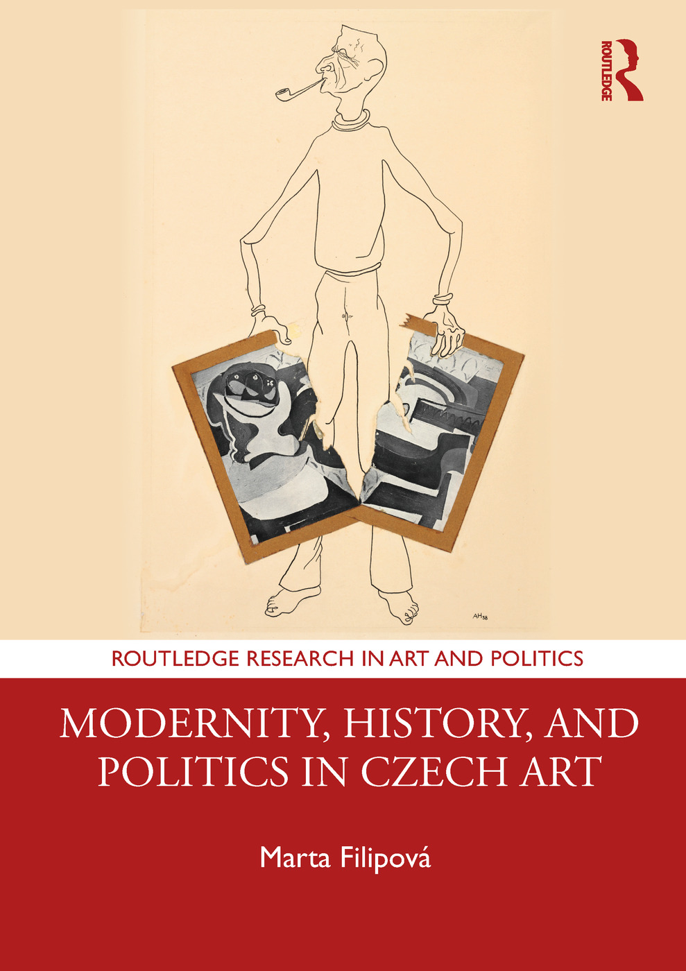 Modernity, History, and Politics in Czech Art: 1st Edition (Hardback) book cover