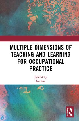 Multiple Dimensions of Teaching and Learning for Occupational Practice book cover