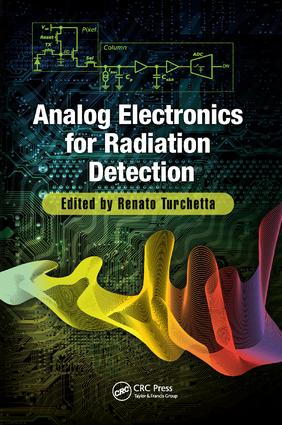 Analog Electronics for Radiation Detection: 1st Edition (Paperback) book cover