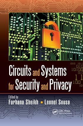 Circuits and Systems for Security and Privacy: 1st Edition (Paperback) book cover