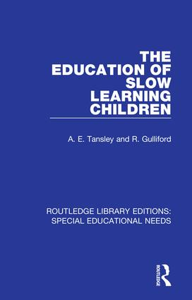 The Education of Slow Learning Children: 1st Edition (Hardback) book cover