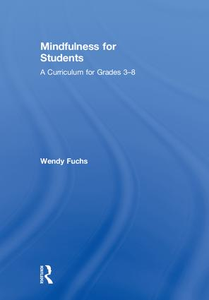 Mindfulness for Students: A Curriculum for Grades 3-8 book cover