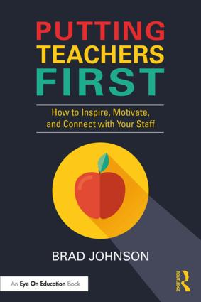 Putting Teachers First: How to Inspire, Motivate, and Connect with Your Staff book cover