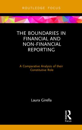 The Boundaries in Financial and Non-Financial Reporting: A Comparative Analysis of their Constitutive Role, 1st Edition (Hardback) book cover