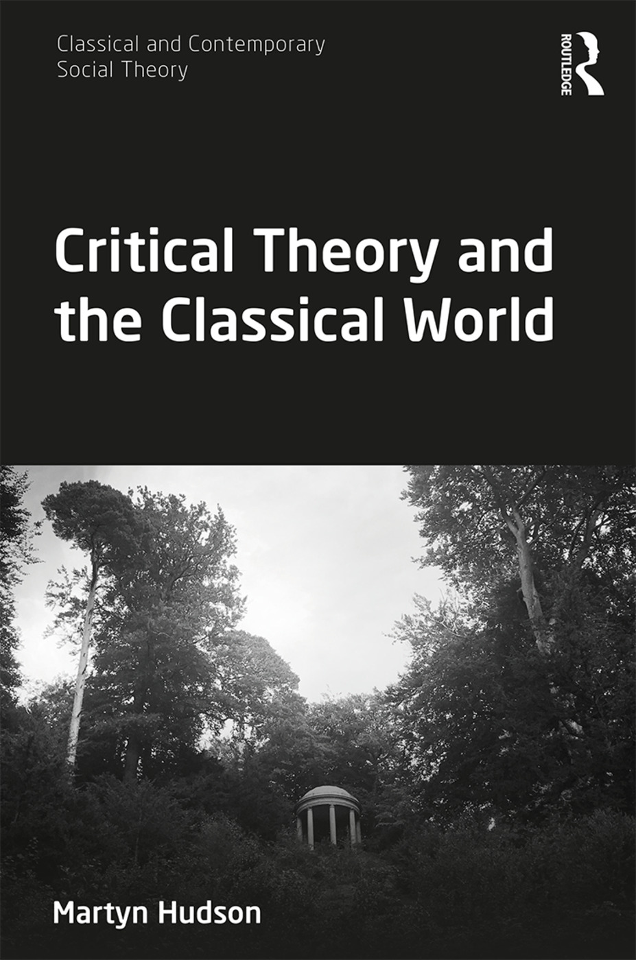 Critical Theory and the Classical World book cover
