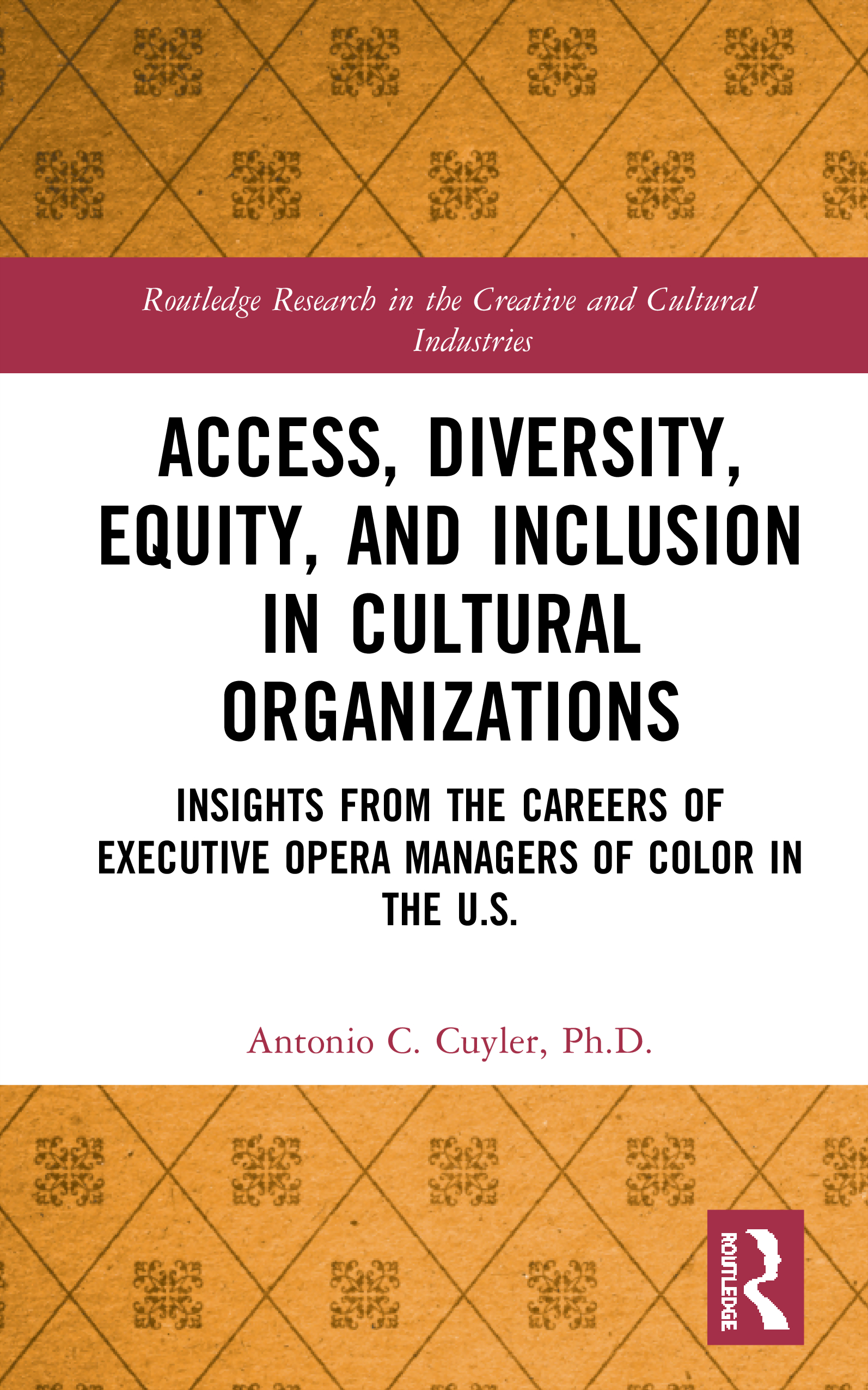 Access, Diversity, Equity, and Inclusion in Cultural Organizations