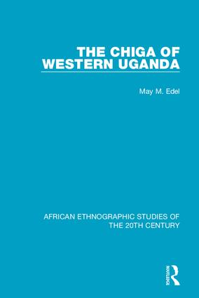 The Chiga of Western Uganda book cover