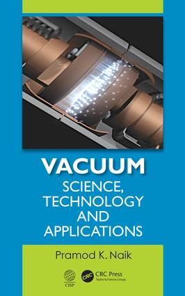 Vacuum: Science, Technology and Applications, 1st Edition (Hardback) book cover