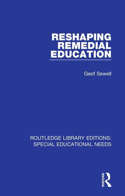 Reshaping Remedial Education: 1st Edition (Paperback) book cover