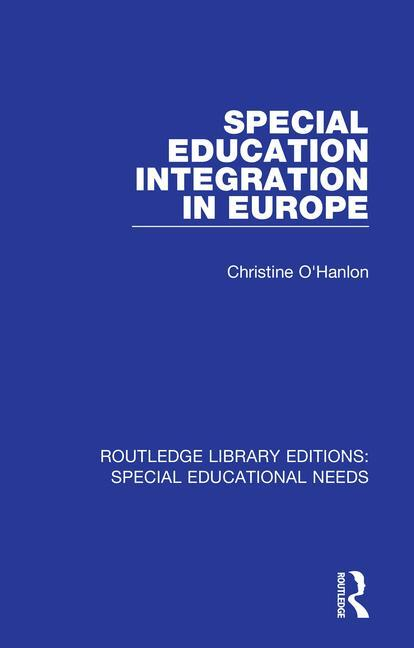 Special Education Integration in Europe book cover