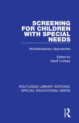 Screening for Children with Special Needs: Multidisciplinary Approaches book cover