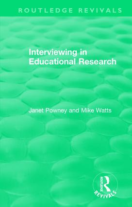 Interviewing in Educational Research: 1st Edition (Hardback) book cover