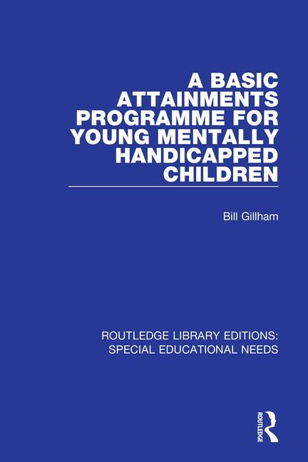 A Basic Attainments Programme for Young Mentally Handicapped Children book cover