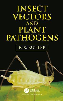 Insect Vectors and Plant Pathogens: 1st Edition (Hardback) book cover