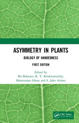Asymmetry in Plants: Biology of Handedness, 1st Edition (Hardback) book cover