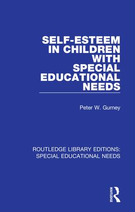 Self-Esteem in Children with Special Educational Needs: 1st Edition (Hardback) book cover