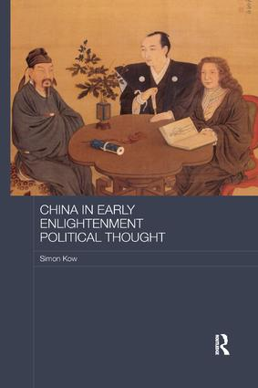China in Early Enlightenment Political Thought: 1st Edition (Paperback) book cover