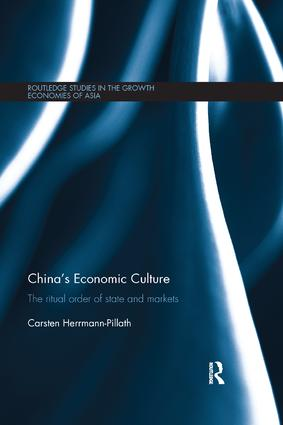 China's Economic Culture: The Ritual Order of State and Markets book cover