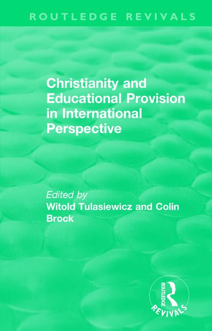 Christianity and Educational Provision in International Perspective