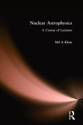 Nuclear Astrophysics: A Course of Lectures, 1st Edition (Hardback) book cover