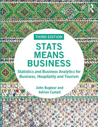 Stats Means Business: Statistics and Business Analytics for Business, Hospitality and Tourism book cover