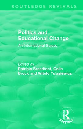 Politics and Educational Change: An International Survey, 1st Edition (Hardback) book cover