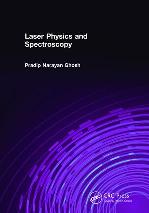 Laser Physics and Spectroscopy: 1st Edition (Hardback) book cover