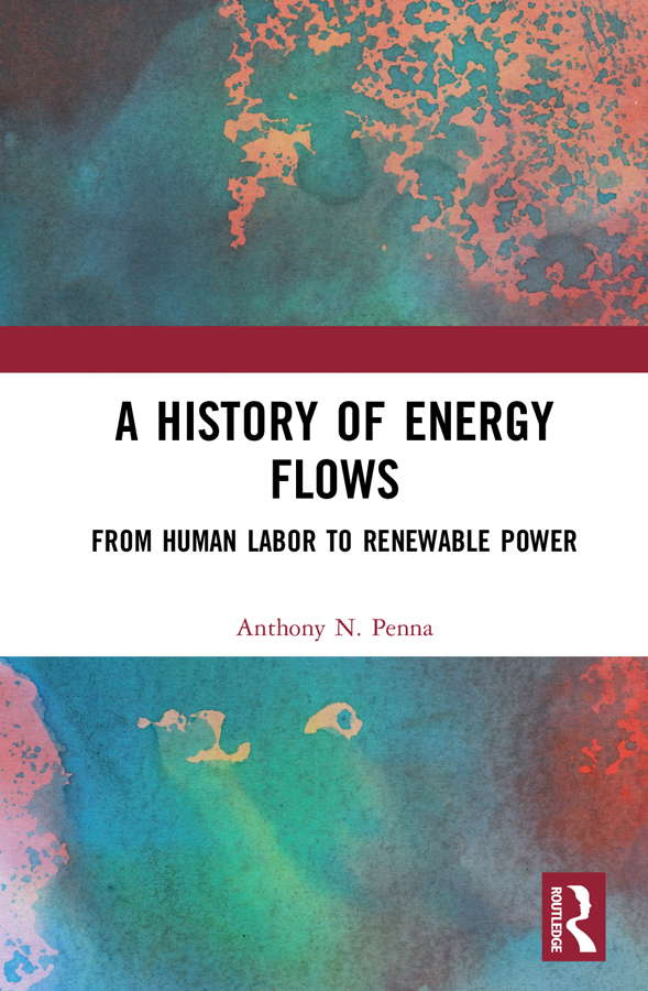 A History of Energy Flows: From Human Labor to Renewable Power book cover