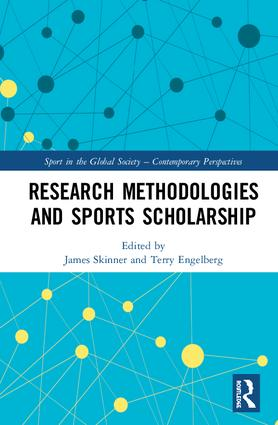 Research Methodologies for Sports Scholarship: 1st Edition (Hardback) book cover