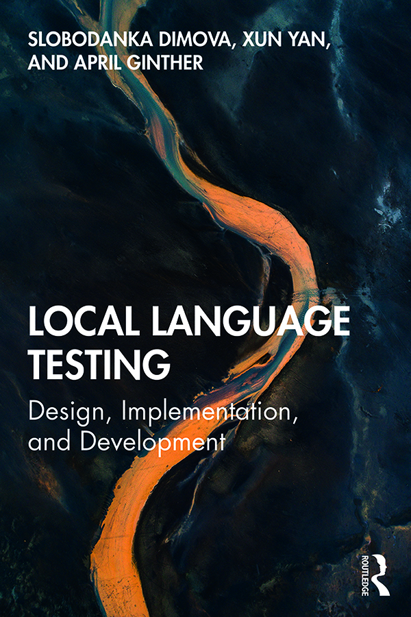 Local Language Testing: Design, Implementation, and Development book cover