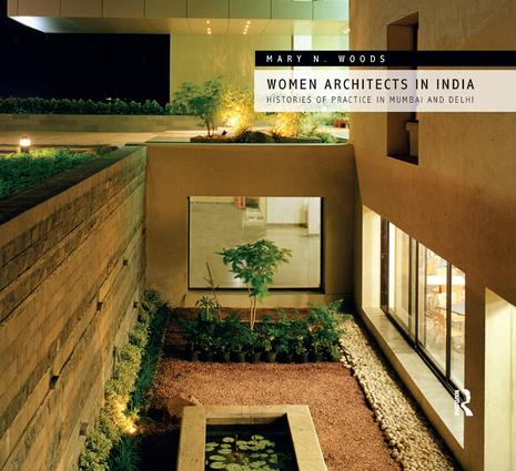 Women Architects in India: Histories of Practice in Mumbai and Delhi book cover