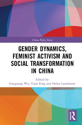 Gender Dynamics, Feminist Activism and Social Transformation in China book cover