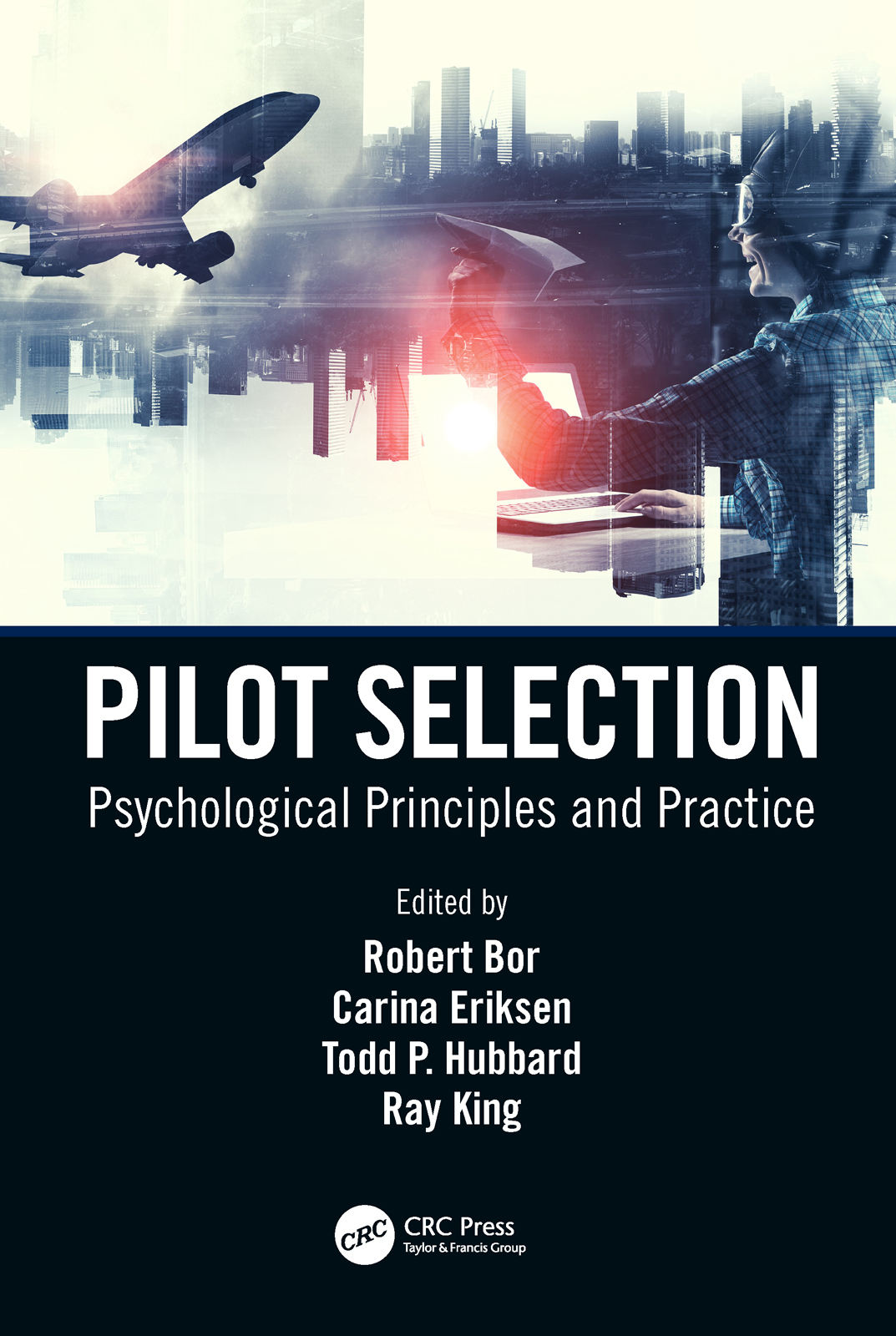 Pilot Selection: Psychological Principles and Practice book cover